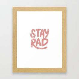 Stay Rad Vintage Pink Framed Art Print