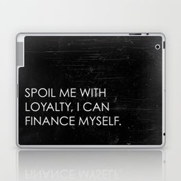 Spoil Me Laptop & iPad Skin