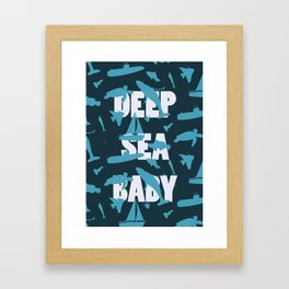 Deep Sea BaBy Framed Art Print
