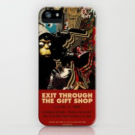 Exit Through The Gift Shop - Banksy iPhone Case