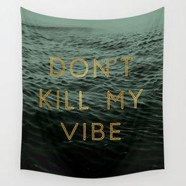 Vibe Killer Wall Tapestry