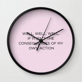 Well, well, well… Wall Clock