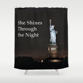 She Shines Through the Night Shower Curtain