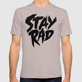 Stay Rad (on White) T-shirt