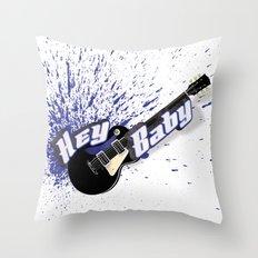 Hey Baby Guitar Throw Pillow