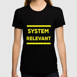 Systemrelevant occupation profession job 2020 T-shirt
