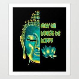 May All Beings Be Happy Metta Lovingkindness Buddha Art Art Print