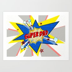 SUPERDAD Art Print