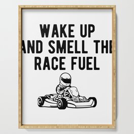 Wake Up And Smell The Race Fuel Go Kart Racing Serving Tray