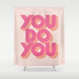 You Do You Block Type Pink Shower Curtain