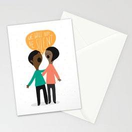 We Will Not Be Silent Stationery Cards