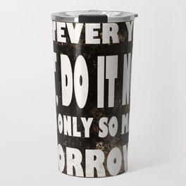 Do It Now Travel Mug