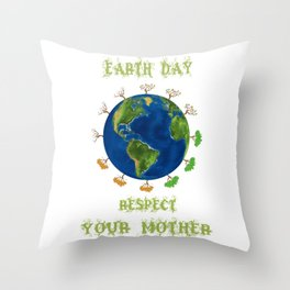Earth Day - Respect Your Mother Climate Change Throw Pillow