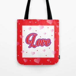 Love Poster. Hearts Pattern. Love. Red Pink Hearts. Valentine. Red Background Tote Bag