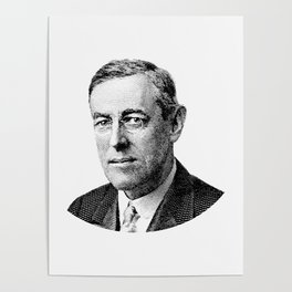 President Woodrow Wilson Graphic Poster
