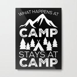 What Happens at Camp Stays at Camp-White Metal Print