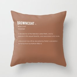 Browncoat Throw Pillow