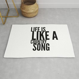 Life is Like a Country Song in Black Rug