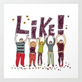 Like! Art Print