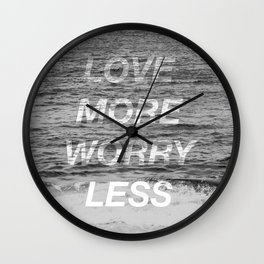 Ocean Wave Black & White Photography Love More Worry Less Quote Wall Clock
