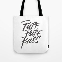 HIGH - Puff Puff Pass - Black Tote Bag