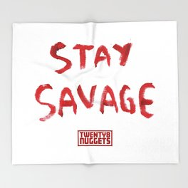 Stay Savage Throw Blanket