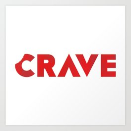 Crave The Type Art Print