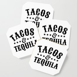 Tacos & Tequila Coaster