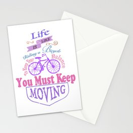 Life is like riding a bicycle. Stationery Cards