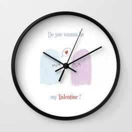 Do you wanna be my valentine? Wall Clock