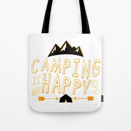 Camping Is My Happy Place Camper Funny Tote Bag