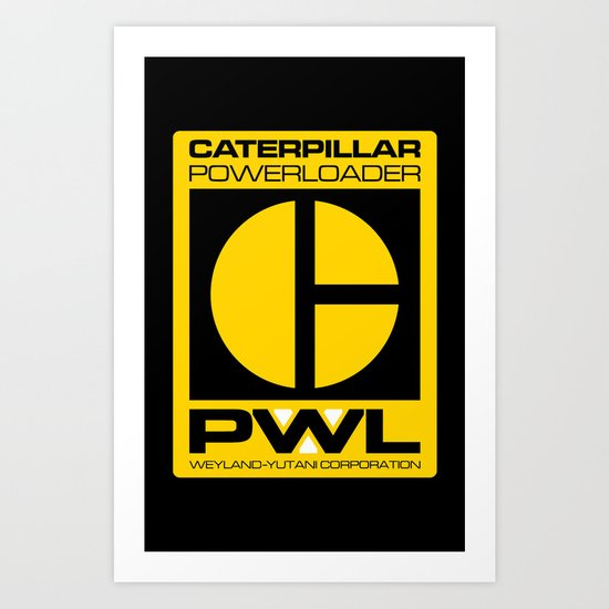 Weyland/Cat PowerLoader Art Print