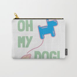 Oh my dog! Carry-All Pouch