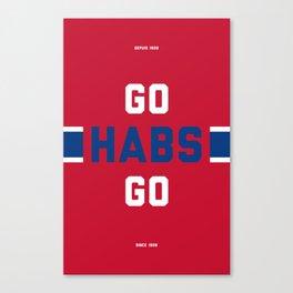Go Habs Go Canvas Print