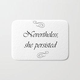 Nevertheless, she persisted Bath Mat
