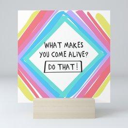 Come Alive! Positive Type Mini Art Print