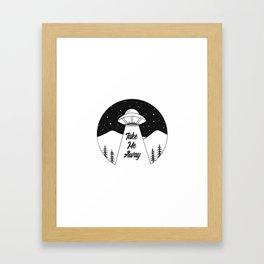 'Take Me Away' UFO Framed Art Print