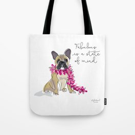 Fabulous is a state of mind Tote Bag
