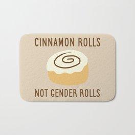 Cinnamon Rolls Not Gender Roles (Brown Background) Bath Mat