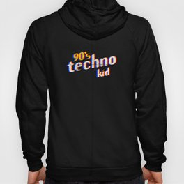 90s Techno Kid Acid Rave Drugs Wasted Club Party Vintage design Hoody