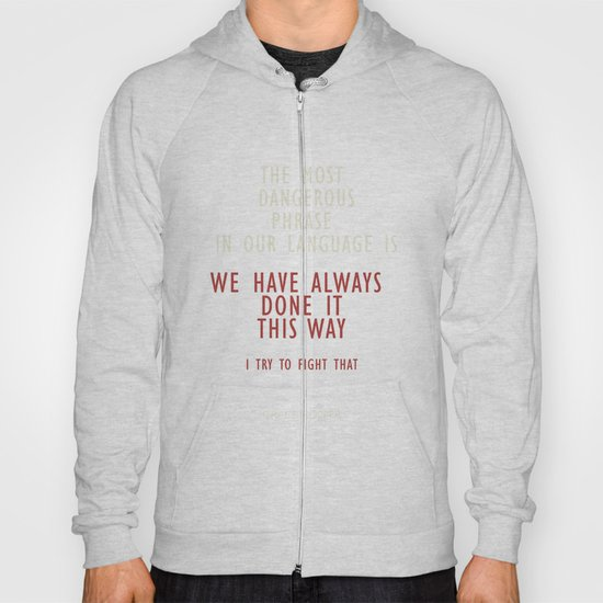 "Grace Hopper Sentence ""I alway try to fight"" Hoody"