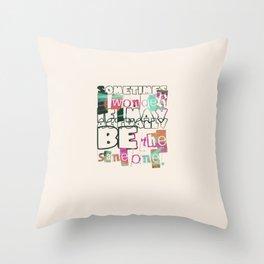 The Sane One Throw Pillow