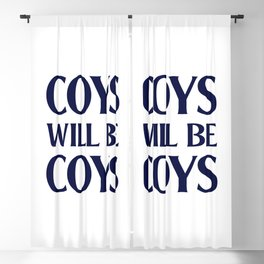 Coys Will Be Coys Blackout Curtain