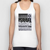 israel Tank Tops featuring Support Israel by politics