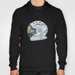 We Are All Made Of Stardust Hoody