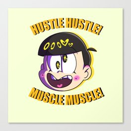 MUSCLE HUSTLE Canvas Print
