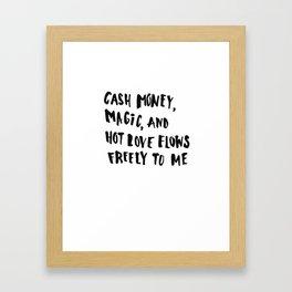Cash Money, Magic & Hot Love Framed Art Print