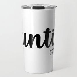 Auntie est 2020, Auntie, aunt, best auntie, best aunt, aunt gifts Travel Mug
