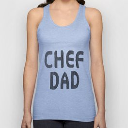 Fathers Day! CHEF DAD Unisex Tank Top