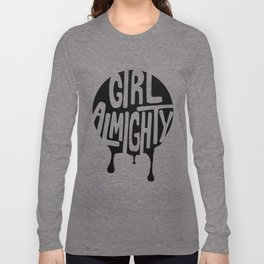 Girl Almighty Long Sleeve T-shirt